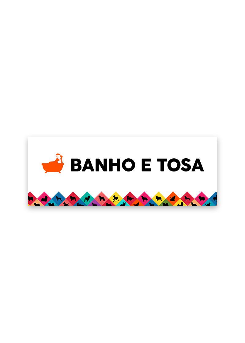 PLACA BANHO E TOSA